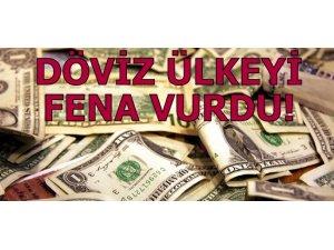 DÖVİZ ÜLKEYİ FENA VURDU!