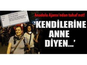AA'DAN TUHAF NOT! 'KENDİLERİNE ANNE DİYEN...'