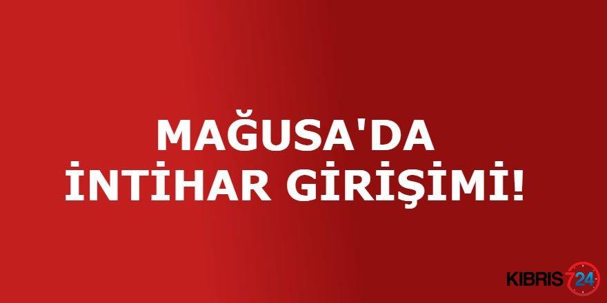 MAĞUSA'DA İNTİHAR GİRİŞİMİ!