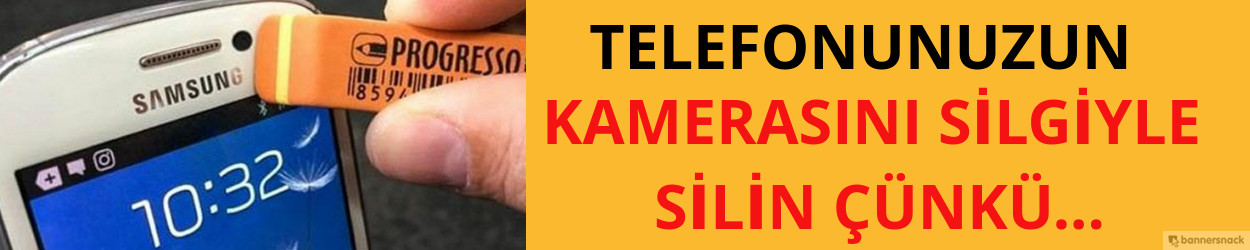BAKIN NE OLUYOR? TELEFONUNUZUN KAMERASINI SİLGİYLE SİLİN ÇÜNKÜ...