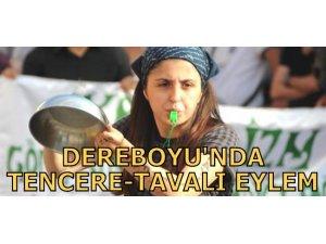 DEREBOYU'NDA TENCERE TAVALI EYLEM!