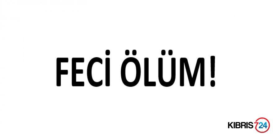 FECİ ÖLÜM!