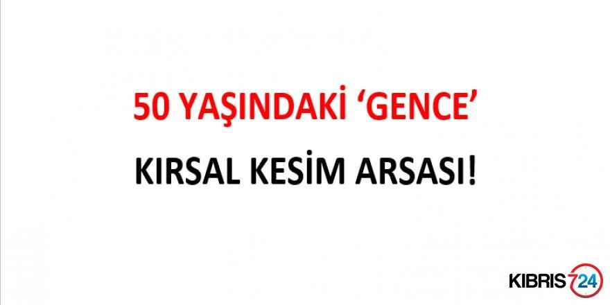50 YAŞINDAKİ 'GENCE' KIRSAL KESİM ARSASI!