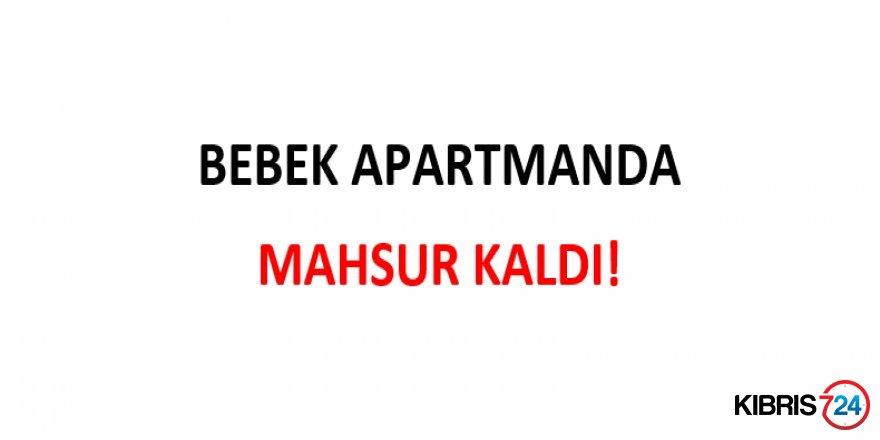 BEBEK APARTMANDA MAHSUR KALDI!