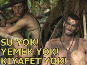 SU YOK! YEMEK YOK! KIYAFET YOK!