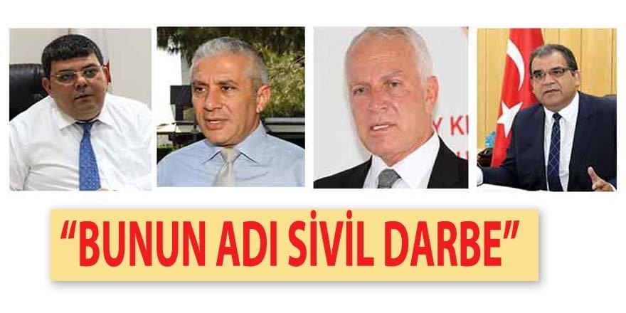 """BUNUN ADI SİVİL DARBE"""