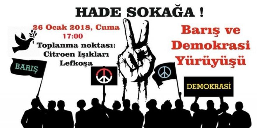 Barış ve Demokrasi Yürüyüşü bu akşam gerçekleşiyor