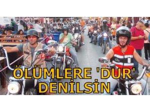 ÖLÜMLERE 'DUR' DENİLSİN