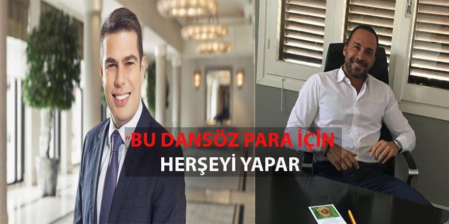 """""""BU DANSÖZ PARA İÇİN HERŞEYİ YAPAR."""""""