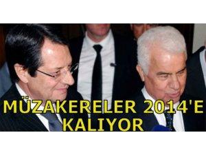MÜZAKERELER 2014'E KALIYOR!