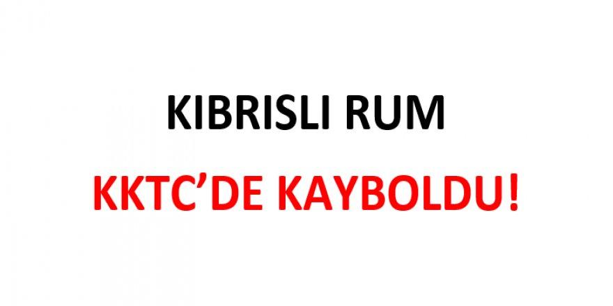 KIBRISLI RUM KKTC'DE KAYBOLDU!