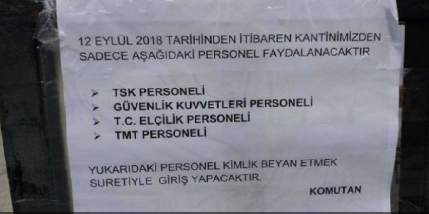 ASKERİ KANTİNLER HALKA KAPATILDI!