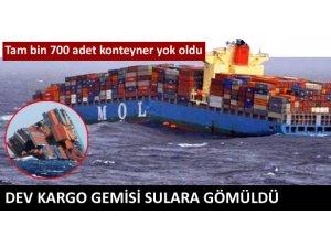 DEV KARGO GEMİSİ SULARA GÖMÜLDÜ!
