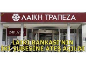 LAIKI BANKASI'NIN İKİ ŞUBESİNE ATEŞ AÇILDI!