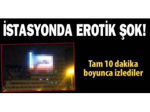 İSTASYONDA EROTİK ŞOK!