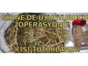 GİRNE'DE UYUŞTURUCU...2 KİŞİ TUTUKLANDI!