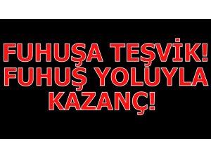FUHUŞA TEŞVİK! FUHUŞ YOLUYLA KAZANÇ!