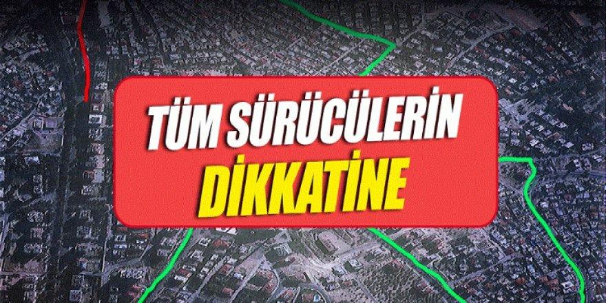 SÜRÜCÜLERİN DİKKATİNE!