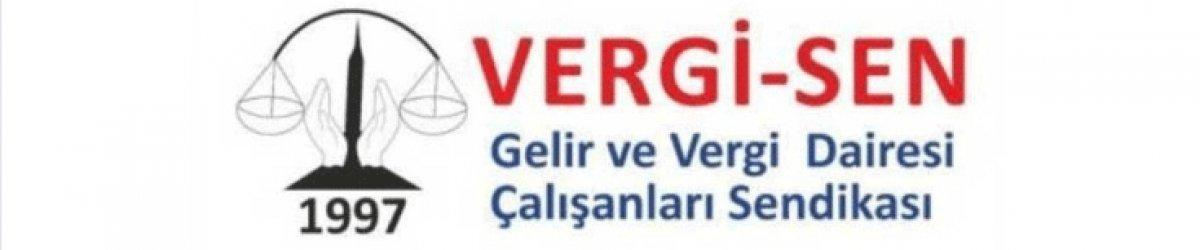 VERGİ-SEN'DEN GREV KARARI!