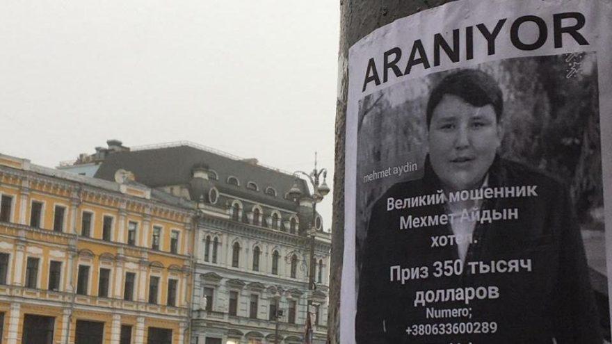 Tosuncuk'un aranıyor ilanları Kiev'de!