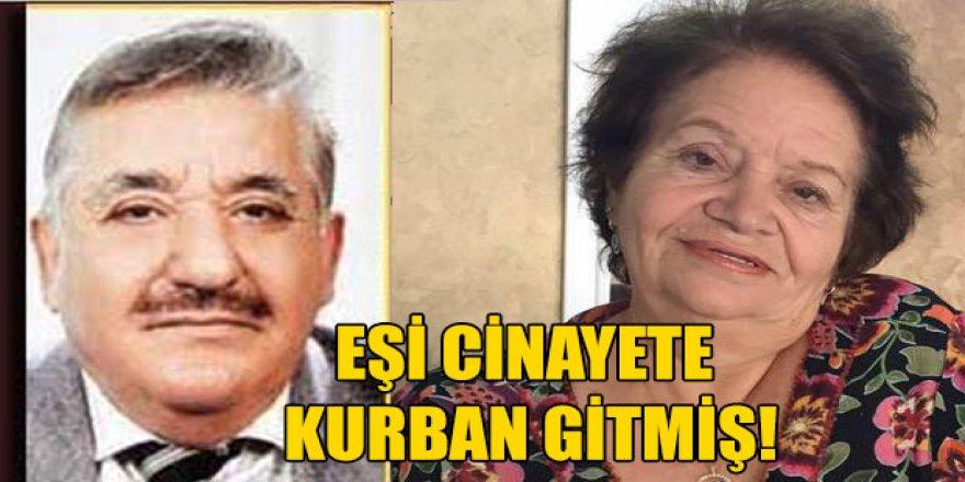 EŞİ CİNAYETE KURBAN GİTMİŞ!