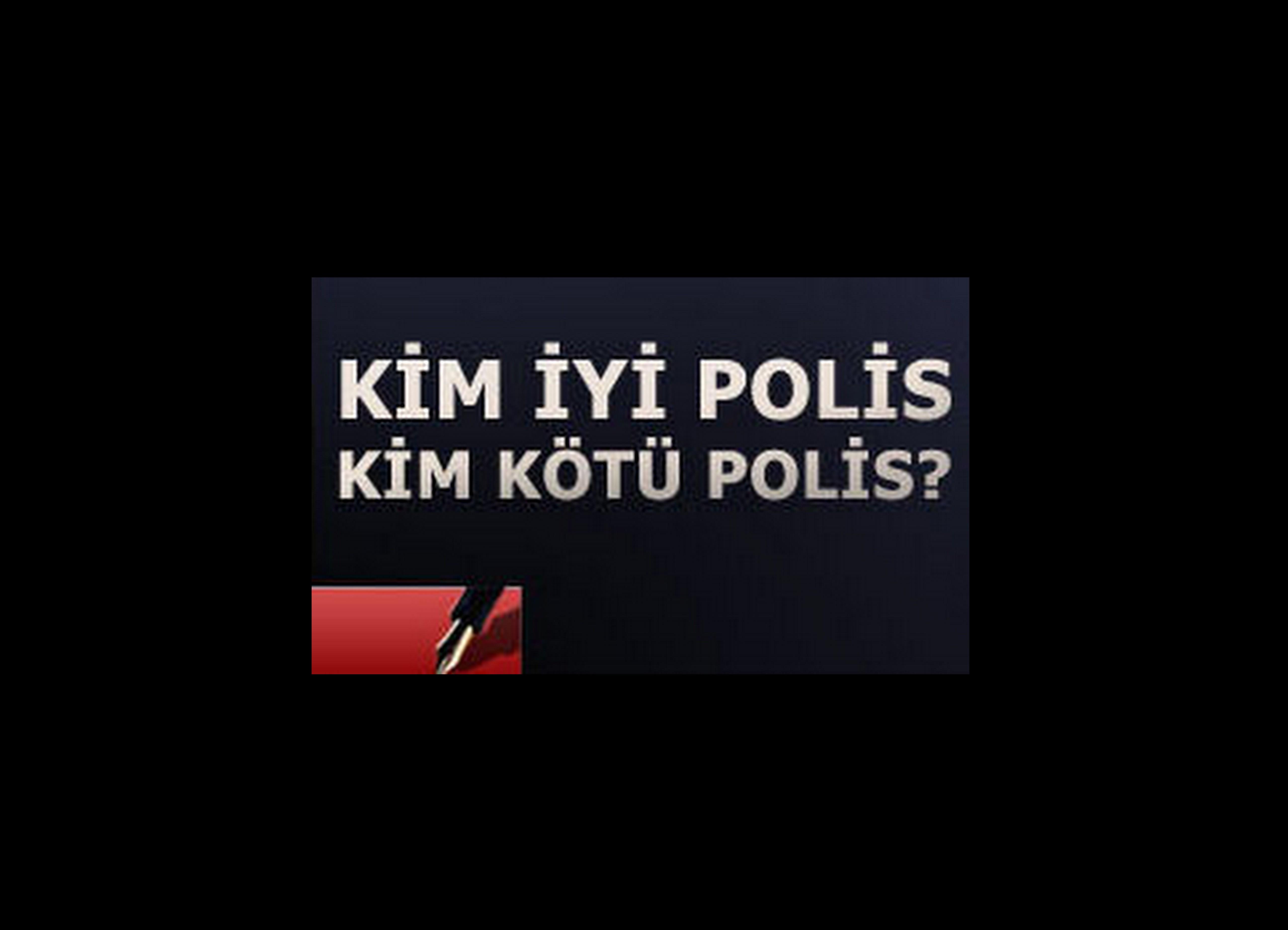 ''KKTC POLİS ÖRGÜTÜ'NDE İŞKENCE VE KÖTÜ MUAMELE VAR''