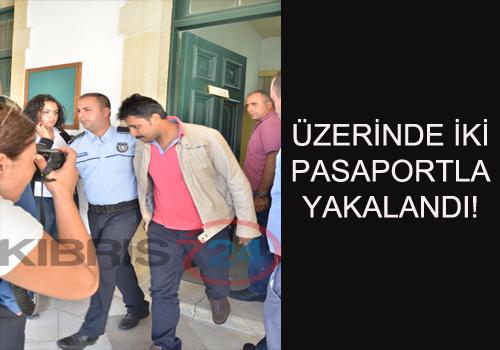 ÜZERİNDE İKİ PASAPORTLA YAKALANDI!