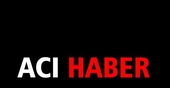 ACI HABERİ GELDİ