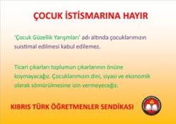 """KTÖS'TEN """"ÇOCUK GÜZELLİK YARIŞMASINA"""" TEPKİ"""