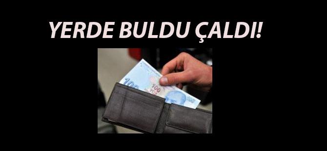 YERDE BULDU ÇALDI!