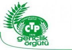 CTP GENÇLİK ÖRGÜTÜ'NDEN ELEŞTİRİ VE KINAMA