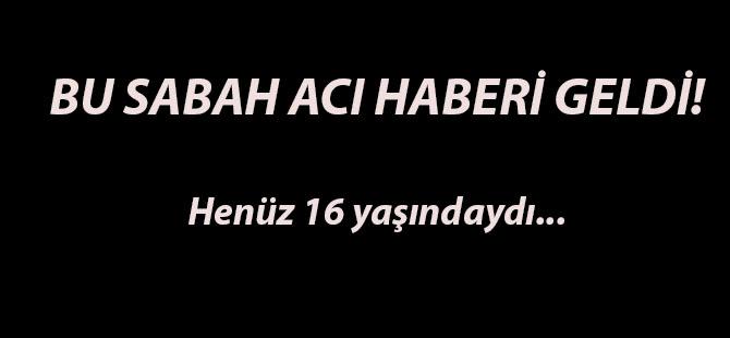BU SABAH ACI HABERİ GELDİ!