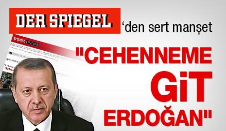 """""""CEHENNEME GİT ERDOĞAN"""""""