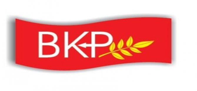 BKP'DEN HÜKÜMETE TEPK!