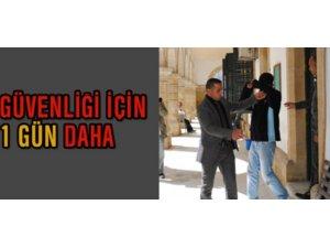 GÜVENLİĞİ İÇİN 1 GÜN DAHA POLİSTE KALACAK!