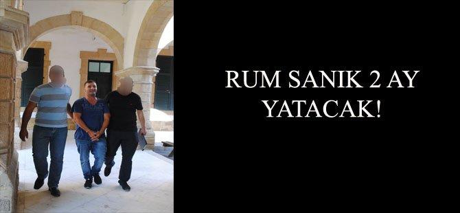 RUM SANIK 2 AY YATACAK!
