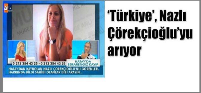"""""""ESRARENGİZ KAYIP"""" TÜRKİYE TELEVİZYONLARINDA…"""