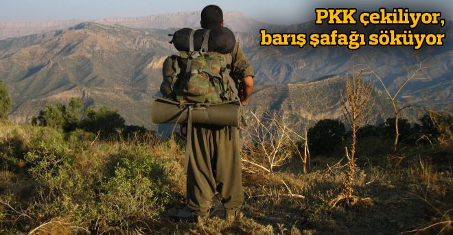 PKK ÇEKİLİYOR, BARIŞ ŞAFAĞI SÖKÜYOR