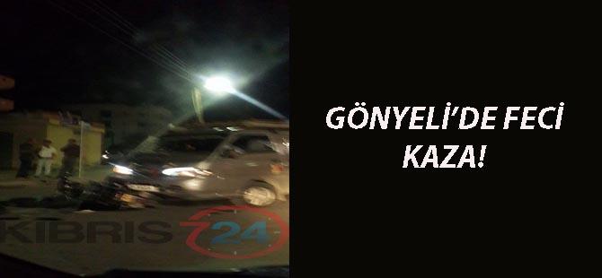 GÖNYELİ'DE  KAZA!