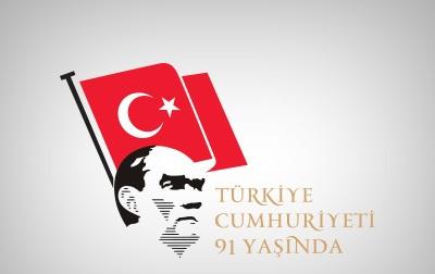 TÜRKİYE CUMHURİYETİ 91 YAŞINDA...