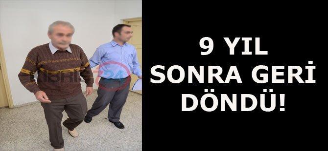 9 YIL SONRA GERİ DÖNDÜ!
