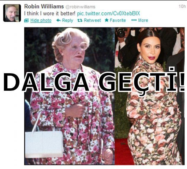 ROBIN WILLIAMS: 'BANA DAHA ÇOK YAKIŞTI'