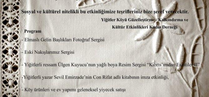 """YİĞİTLER'DE """"GEÇMİŞTEN GÜNÜMÜZE"""" ETKİNLİĞİ"""