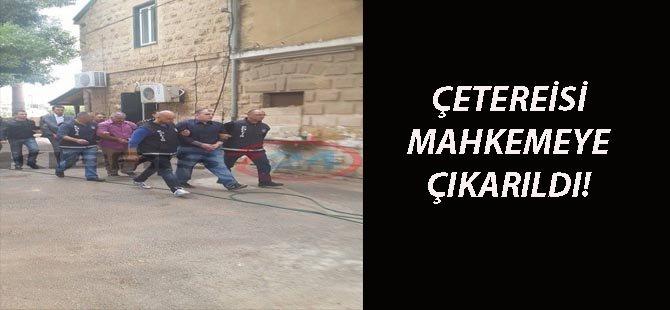 ÇETEREİSİ MAHKEMEYE ÇIKARILDI!