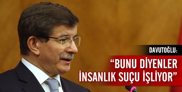 """""""BUNU SÖYLEYENLER İNSANLIK SUÇU İŞLİYOR"""""""