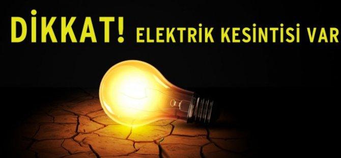 DİKKAT, ELEKTRİK KESİNTİSİ VAR!