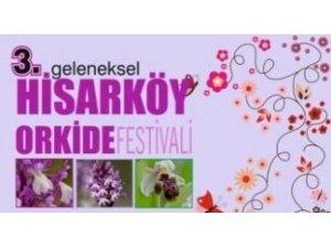 3. HİSARKÖY ORKİDE FESTİVALİ 18-19 MAYIS'TA