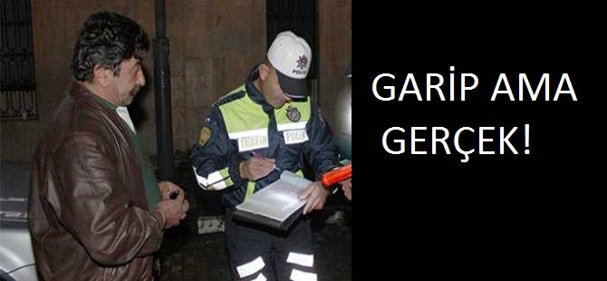 GARİP AMA GERÇEK!
