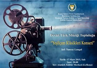 """""""YEŞİLÇAM KLASİKLERİ KONSERİ"""""""
