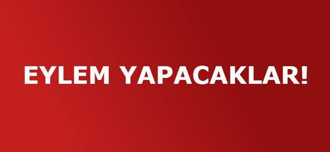 EYLEM YAPACAKKAR!